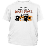 Halloween 2020 Let tell story Quarantine T-Shirt