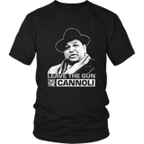 Leave The Gun Take The Cannoli T-Shirt