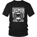 Dadman - Proud of My Daddy T-Shirt