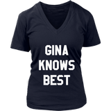 Gina Knows Best T-Shirt