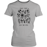 Plant These Save The Bees TShirt
