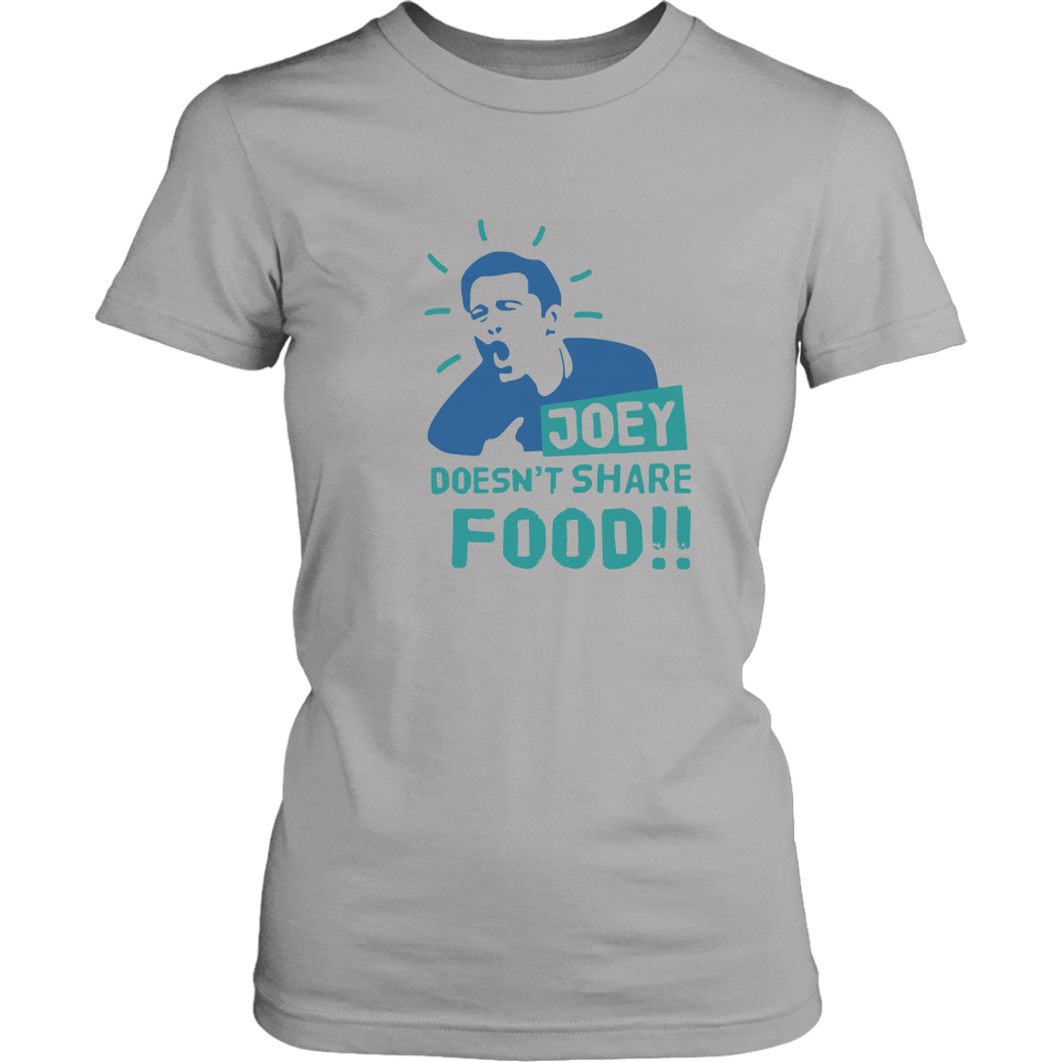 Joey Doesnt Share Food Friends Shirt