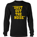 SHUT OUT THE NOISE SHIRT Darryl Drake - Pittsburgh Steelers
