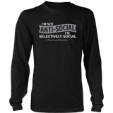 I'm Not Anti-Social I'm Selectively Cool Sarcastic There's a Difference Shirt