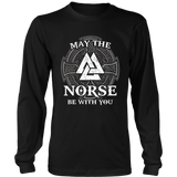 Viking May The Norse Be With You T Shirt Valhalla Mythology