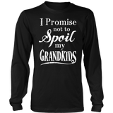 I Promise Not To Spoil My Grandkids Shirt