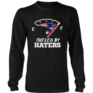 New England Patriots - FUELED BY HATERS SHIRT