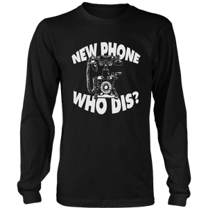 New Phone Who Dis? Shirt