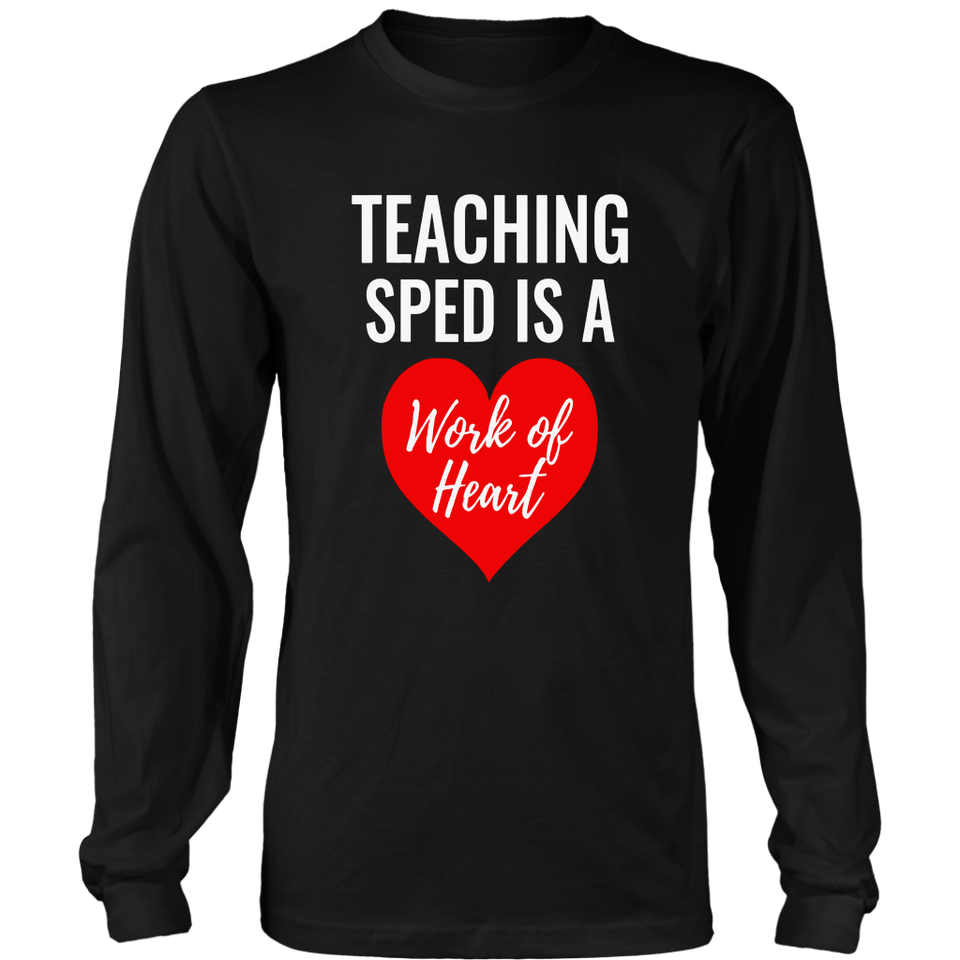 SPED Teacher Gift Valentines Day Cute T-Shirt Work of Heart