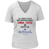 All I Want to Do Is Bake Christmas Cookies Drink Beer and Watch the Hallmark Channel Shirt
