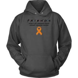 Friends Shirt Dont Let Friends Fight Kidney Cancer Alone Shirts