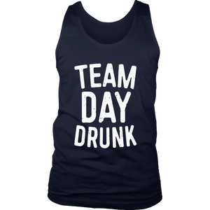 Team Day Drunk T-Shirt Drinking Gift Shirt