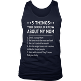 5 Things You Should Know About My Mom Shirt Happy Mother's Day