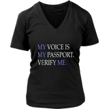 MY VOICE IS MY PASSPORT PLEASE VERIFY ME T-Shirt