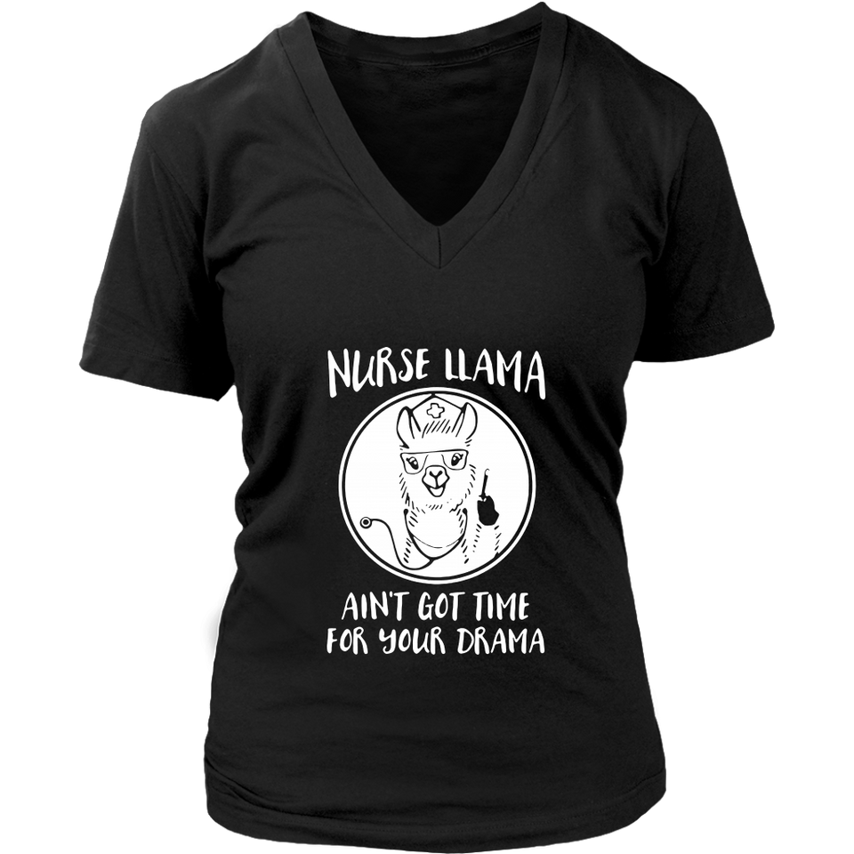 Nurse Llama ain't got time for your drama shirt Funny Nurse