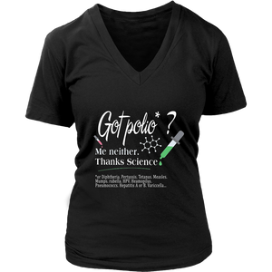 GOT POLIO - ME NEITHER THANK SCIENCE SHIRT
