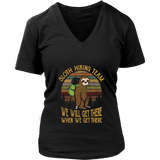 Sloth Hiking Team We Will Get There When We Get There Shirt Sunset Sloth