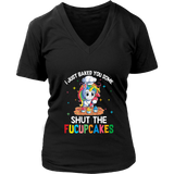 I JUST BAKED YOU SOME - SHUT THE FUCUPCAKES SHIRT FUNNY UNICORN COOKING