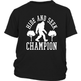 Bigfoot Hide and Seek Champion Sarcastic Novelty Sarcastic Humor Funny T Shirt