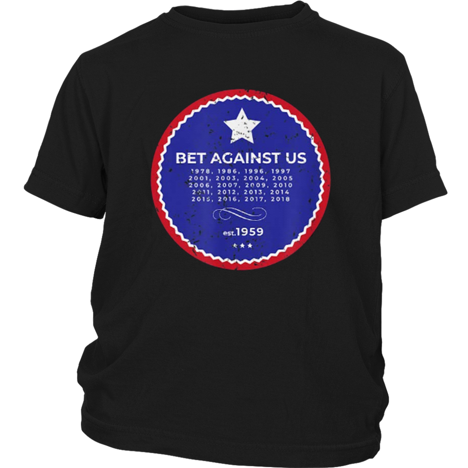 Distressed Bet Against Us Shirt