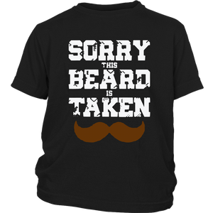 Mens Sorry This Beard Is Taken Shirt - Valentines Day Gift