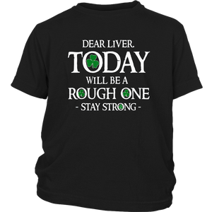 Dear liver Irish St Patricks day Drinking Shirt