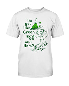 Dr Seuss Do You Like Green Eggs And Ham Shirt