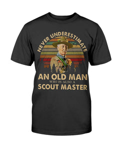 VINTAGE NEVER UNDERESTIMATE AN OLD MAN WHO IS ALSO A SCOUT MASTER SHIRT