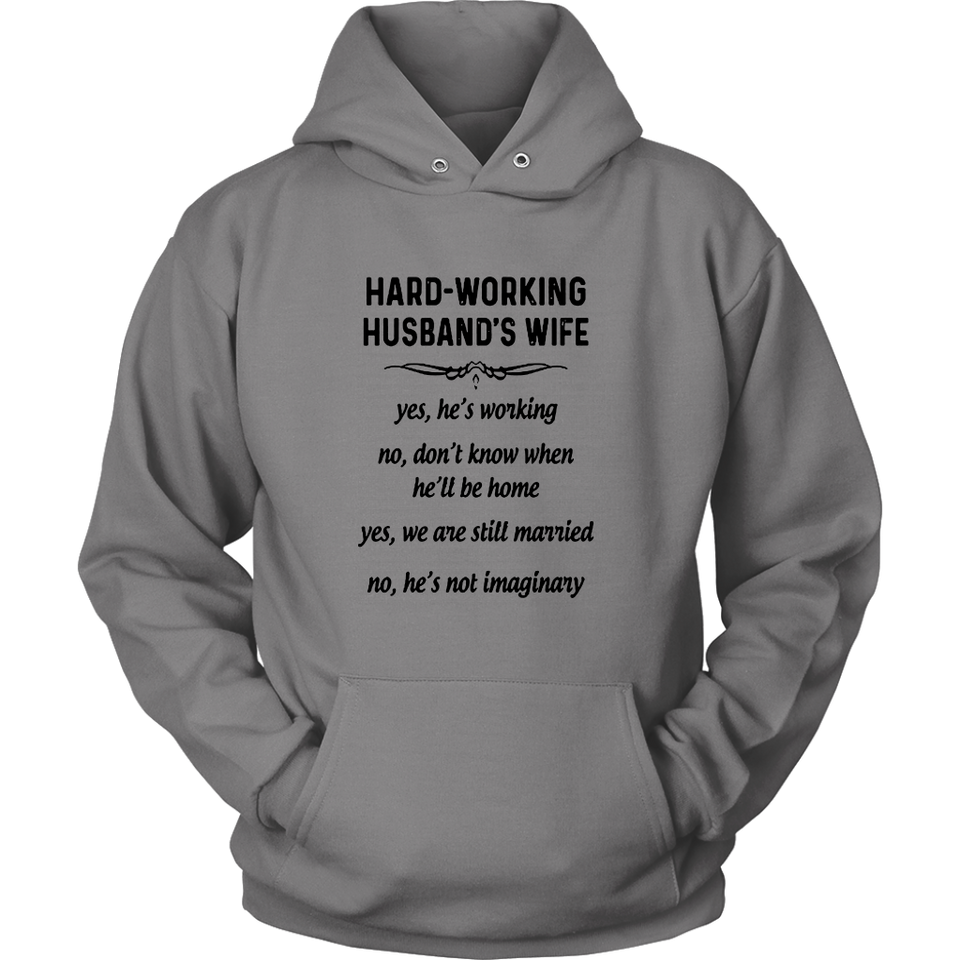 HARD - WORKING HUSBAND'S WIFE SHIRT
