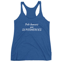 Load image into Gallery viewer, Pole dancers are superheroes Women's Racerback Tank