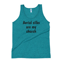 Load image into Gallery viewer, Aerial silks are my church Unisex Tank Top