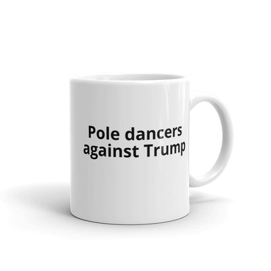 Pole dancers against Trump Mug