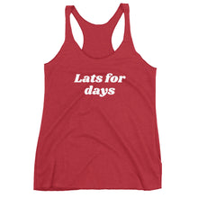 Load image into Gallery viewer, Lats for days Women's Racerback Tank