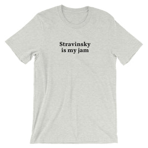 Stravinsky is my jam Short-Sleeve Unisex T-Shirt