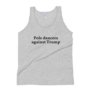 Pole dancers against Trump Unisex Tank Top