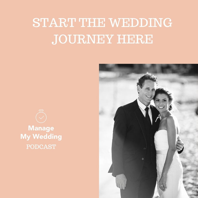MMW Podcast: Start Your Wedding Journey Here
