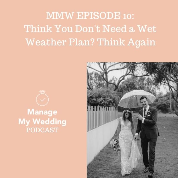 MMW 10: Think You Don't Need a Wet Weather Plan? Think Again.