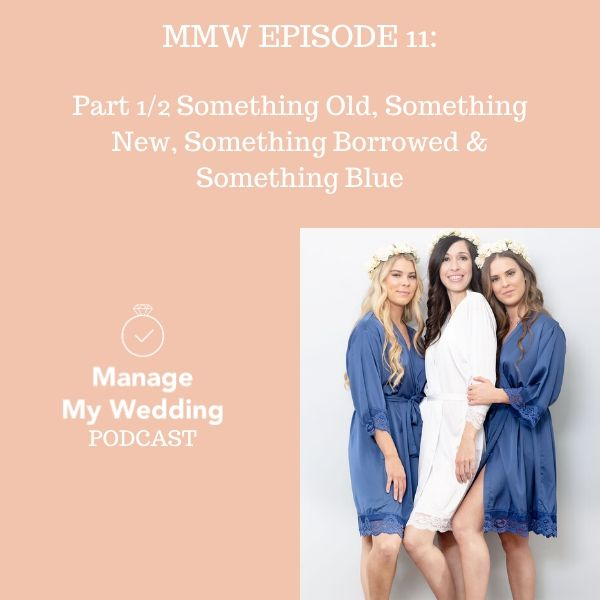 MMW 11: Part 1/2 for Something Old, Something New, Something Borrowed & Something Blue