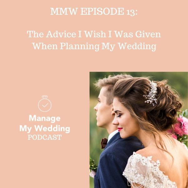The Advice I Wish I Was Given When Planning My Wedding