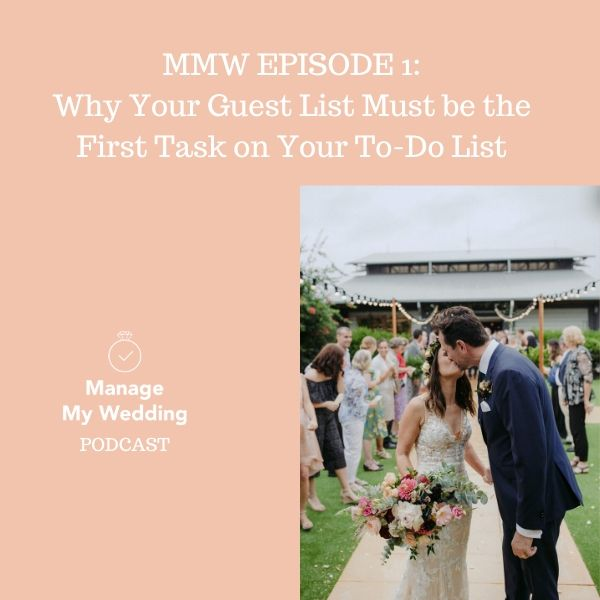 MMW 1: Why Your Guest List Must Be the First Task on Your To-Do List