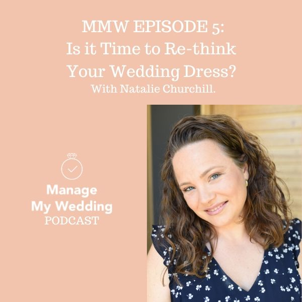 MMW 5: Is it Time to Re-think Your Dream Wedding Dress