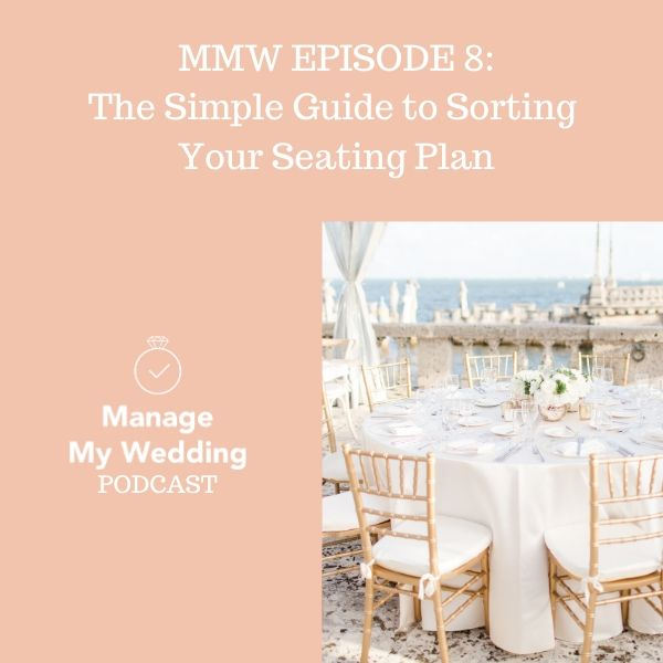 MMW 8: The Simple Guide to Sorting Your Seating Plan