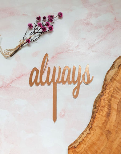 "Cake toppers ""always"" for wedding cakes. Custom made Always add a stylish touch to your wedding cake"