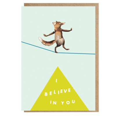 I Believe In You