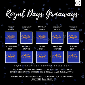 Equestrian Fashion Outfitters - Royal Days Giveaways!