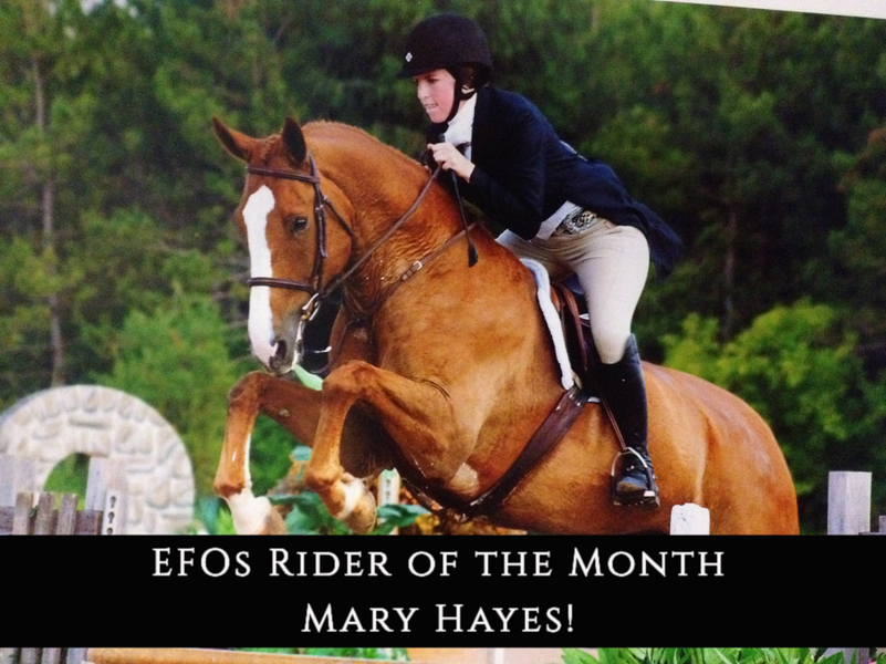 NOVEMBER - EFO Rider of the Month: Mary Hayes!