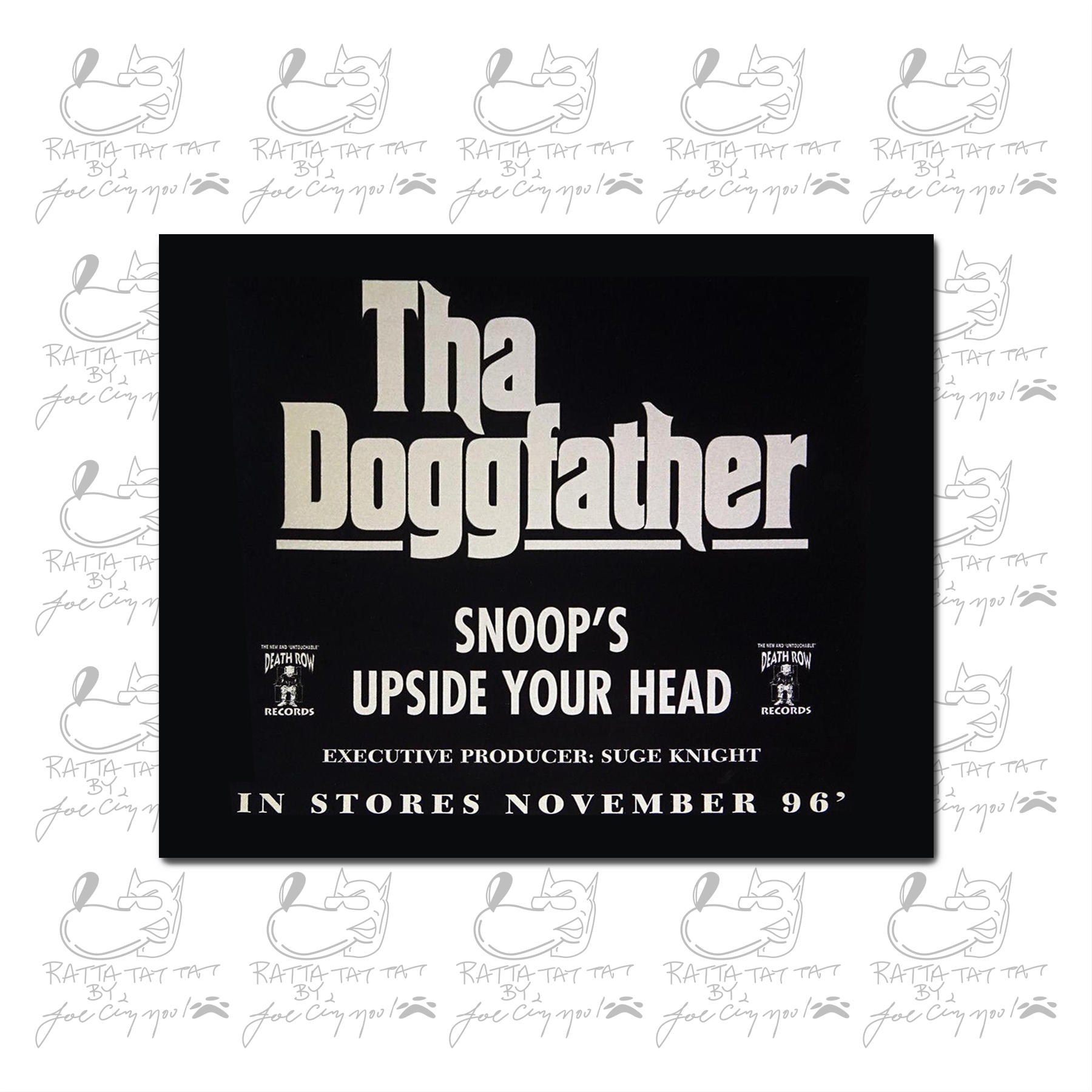 "ORIGINAL ""THA DOGGFATHER"" 96' STICKER"