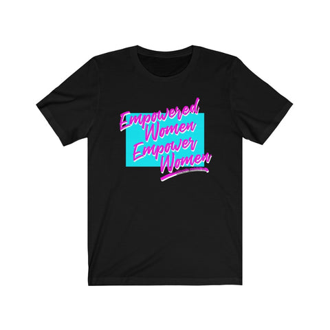 Empowered Women Empower Women Short-Sleeve Unisex T-Shirt