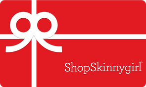 Shop Skinnygirl Gift Card