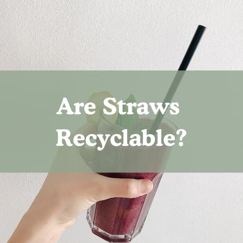 are straws recyclable